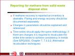 reporting for methane from solid waste disposal sites1
