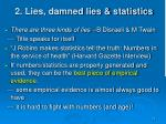 2 lies damned lies statistics