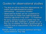 quotes for observational studies