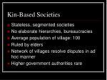 kin based societies