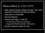 mansa musa r 1312 1337