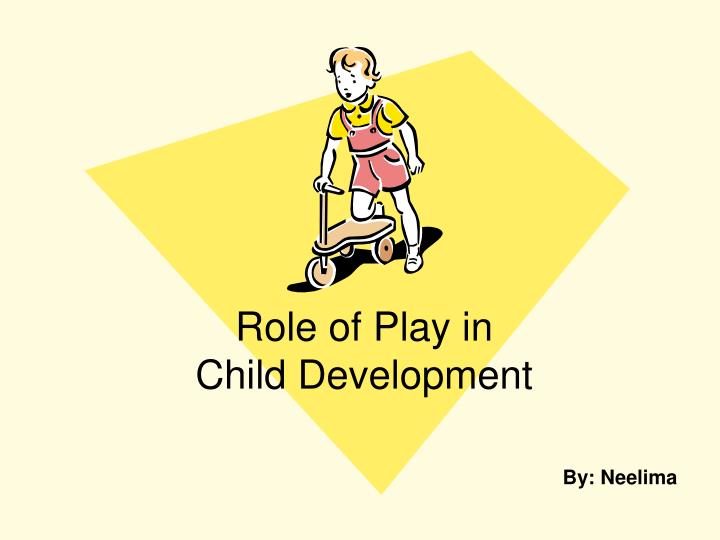 role of play in child development n.