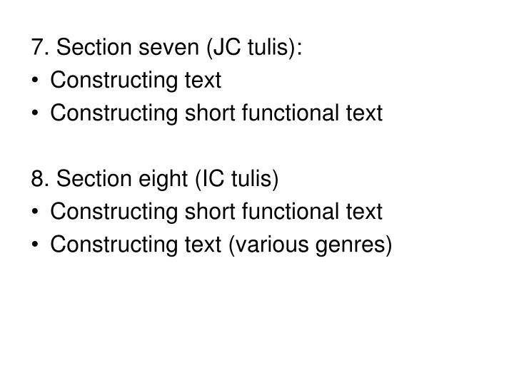 7. Section seven (JC tulis):