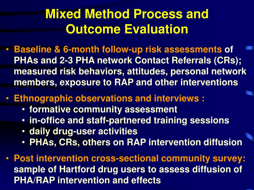 Mixed Method Process and Outcome Evaluation