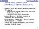centroid based summarization radev al 00 saggion gaizauskas 04