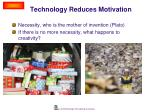 technology reduces motivation