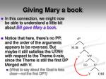 giving mary a book