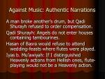 against music authentic narrations