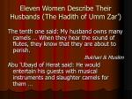 eleven women describe their husbands the hadith of umm zar