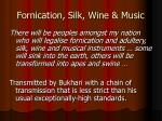 fornication silk wine music