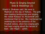 music singing beyond eids weddings 3