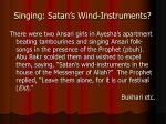 singing satan s wind instruments