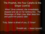 the prophet the four caliphs the singer cont d