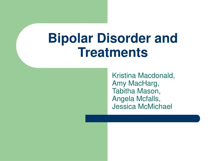 bipolar disorder and treatments n.