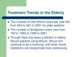 treatment trends in the elderly