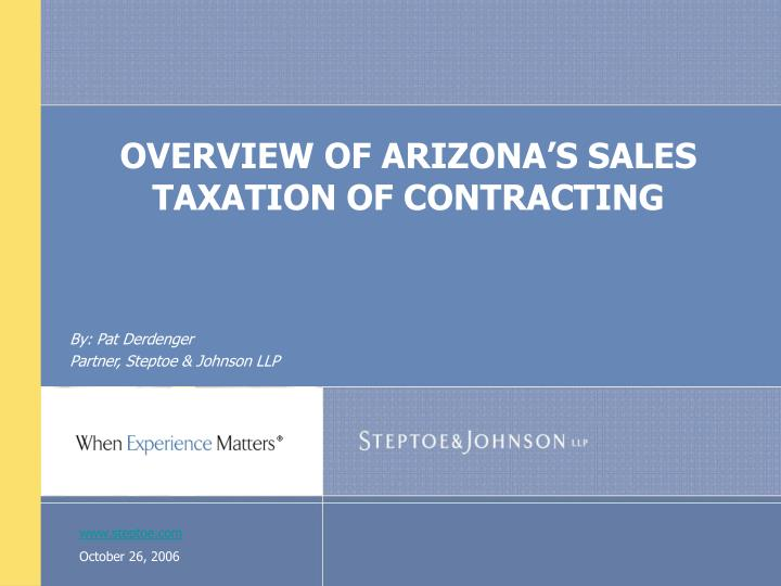 overview of arizona s sales taxation of contracting n.