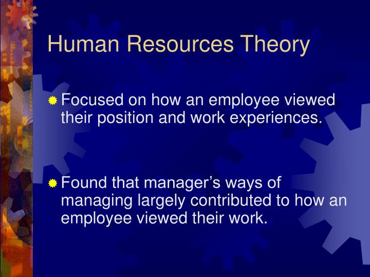 hr theory Human resource management (hrm or hr) is the strategic approach to the effective management of organization workers so that they help the business gain a competitive advantage, commonly referred to as the hr department [by whom], it is designed to maximize employee performance in service of an employer's strategic objectives.