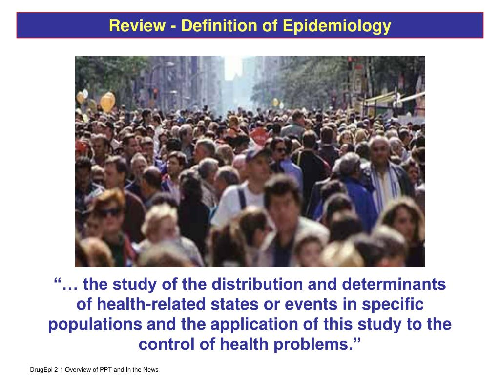 Review - Definition of Epidemiology
