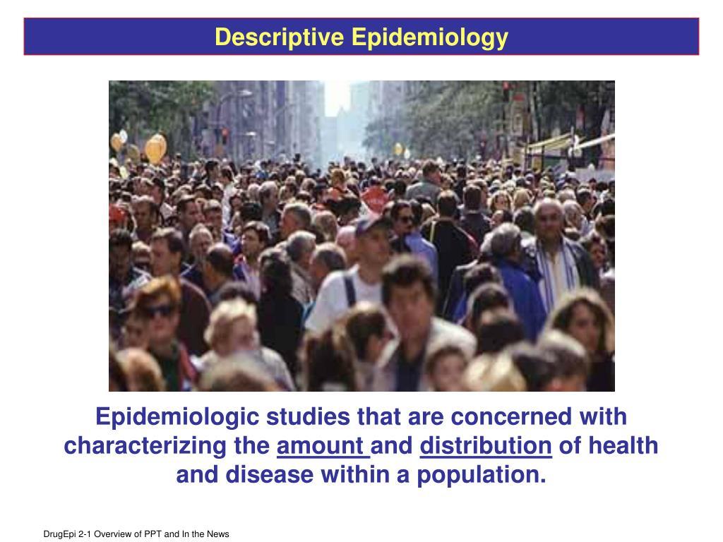 Descriptive Epidemiology