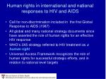 human rights in international and national responses to hiv and aids