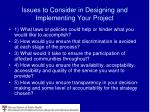 issues to consider in designing and implementing your project