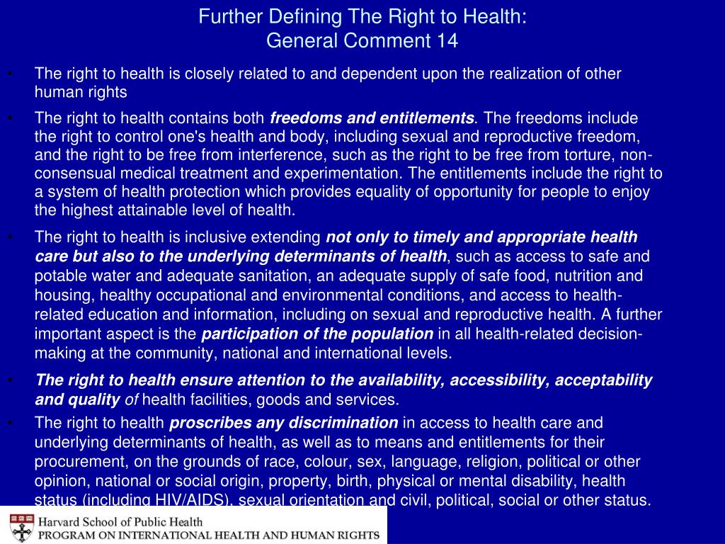 Further Defining The Right to Health: