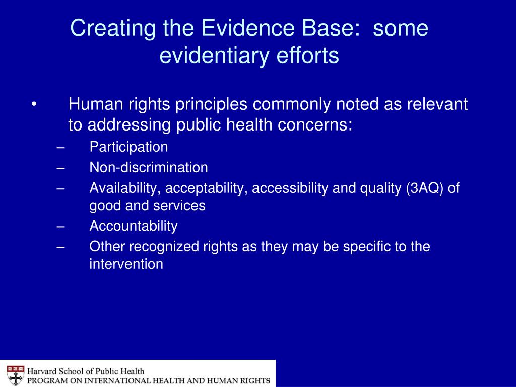 Creating the Evidence Base:  some evidentiary efforts