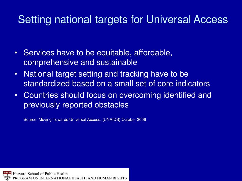 Setting national targets for Universal Access