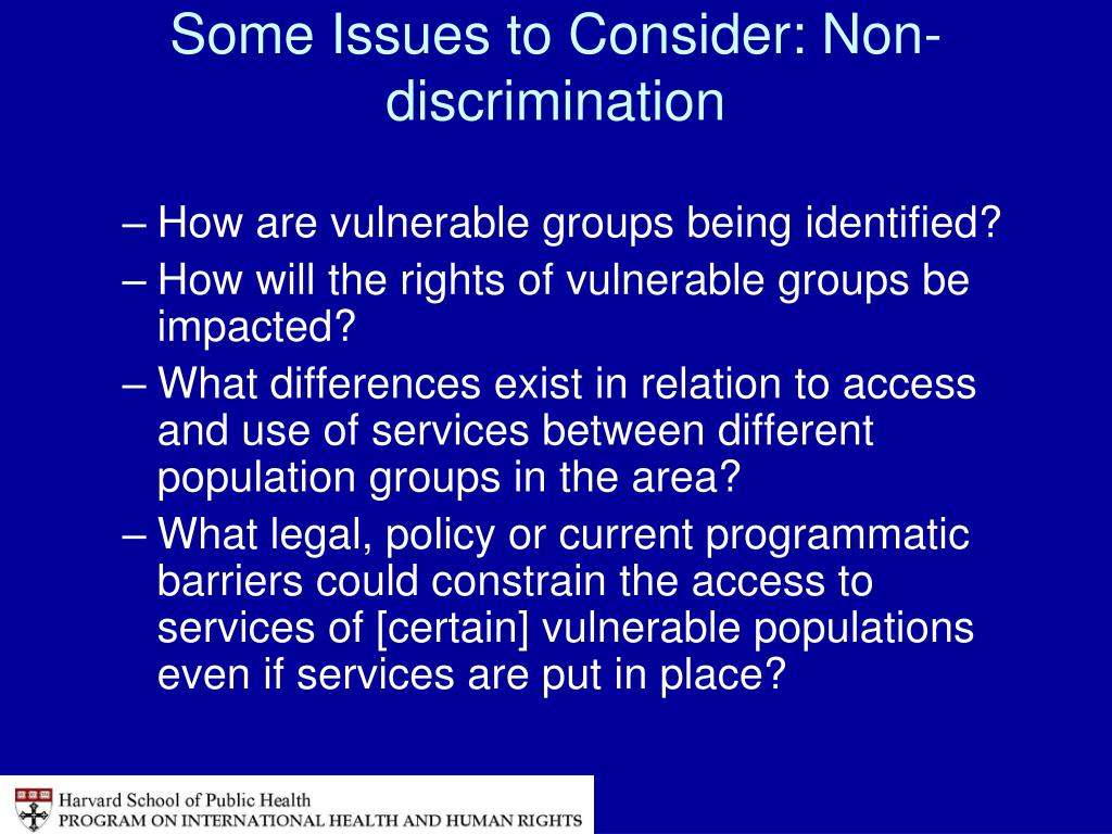 Some Issues to Consider: Non-discrimination