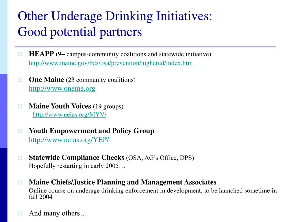 Other Underage Drinking Initiatives: