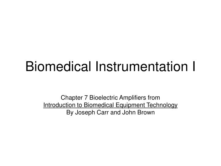 biomedical instrumentation i n.