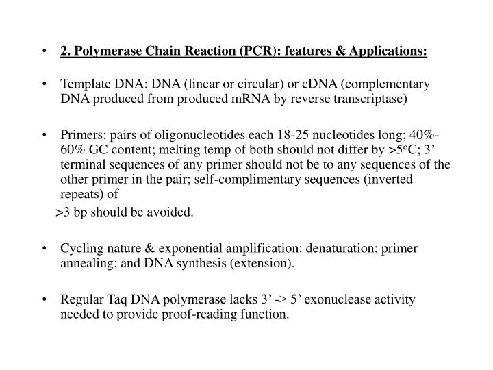 2. Polymerase Chain Reaction (PCR): features & Applications: