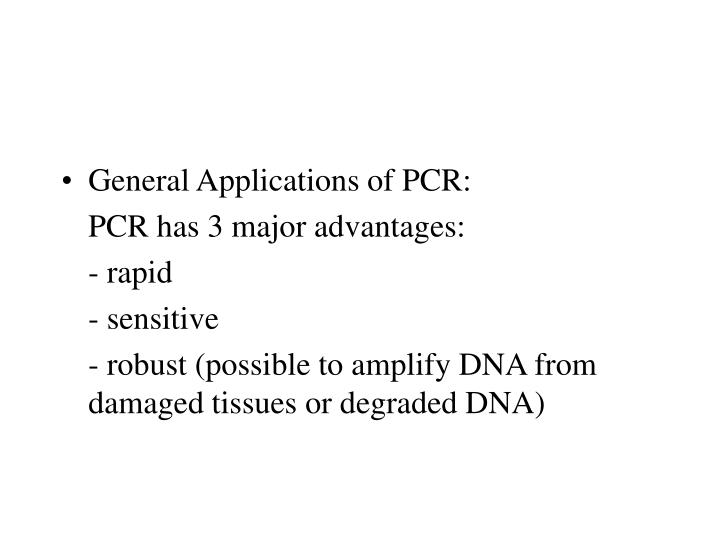 General Applications of PCR: