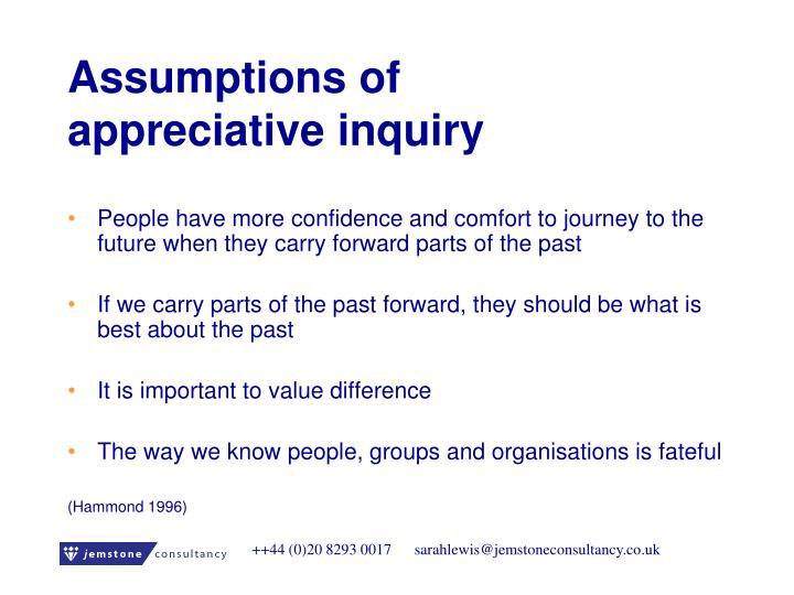 Assumptions of appreciative inquiry
