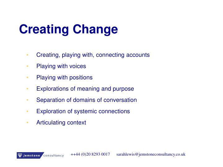 Creating Change