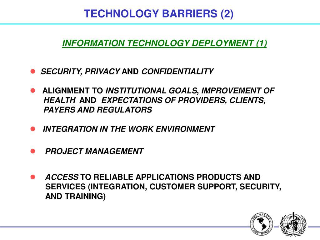 TECHNOLOGY BARRIERS (2)