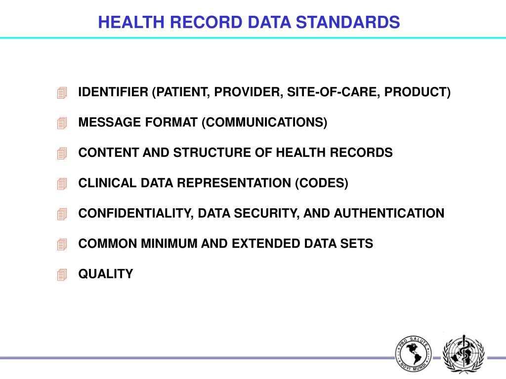 HEALTH RECORD DATA STANDARDS