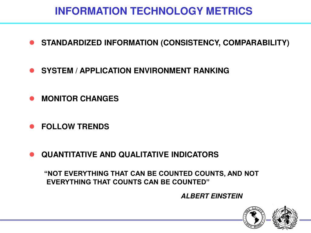 INFORMATION TECHNOLOGY METRICS