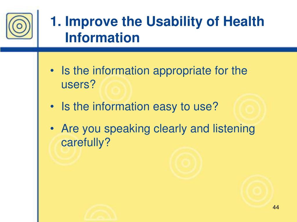 1. Improve the Usability of Health