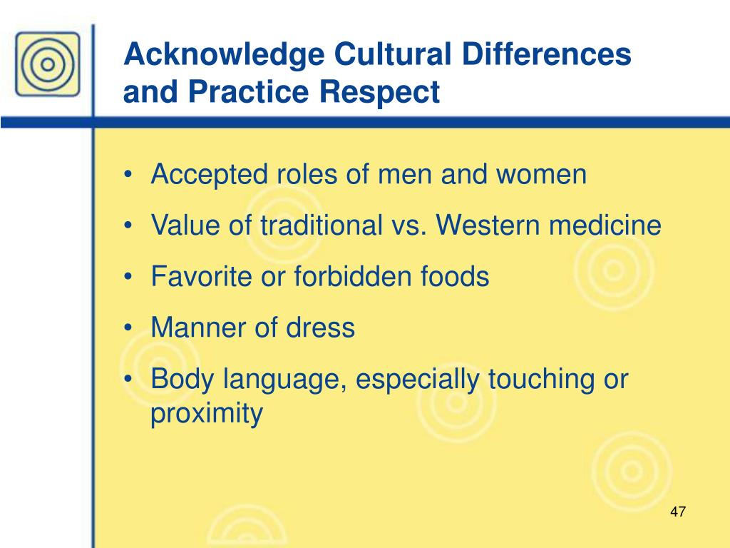 Acknowledge Cultural Differences and Practice Respect