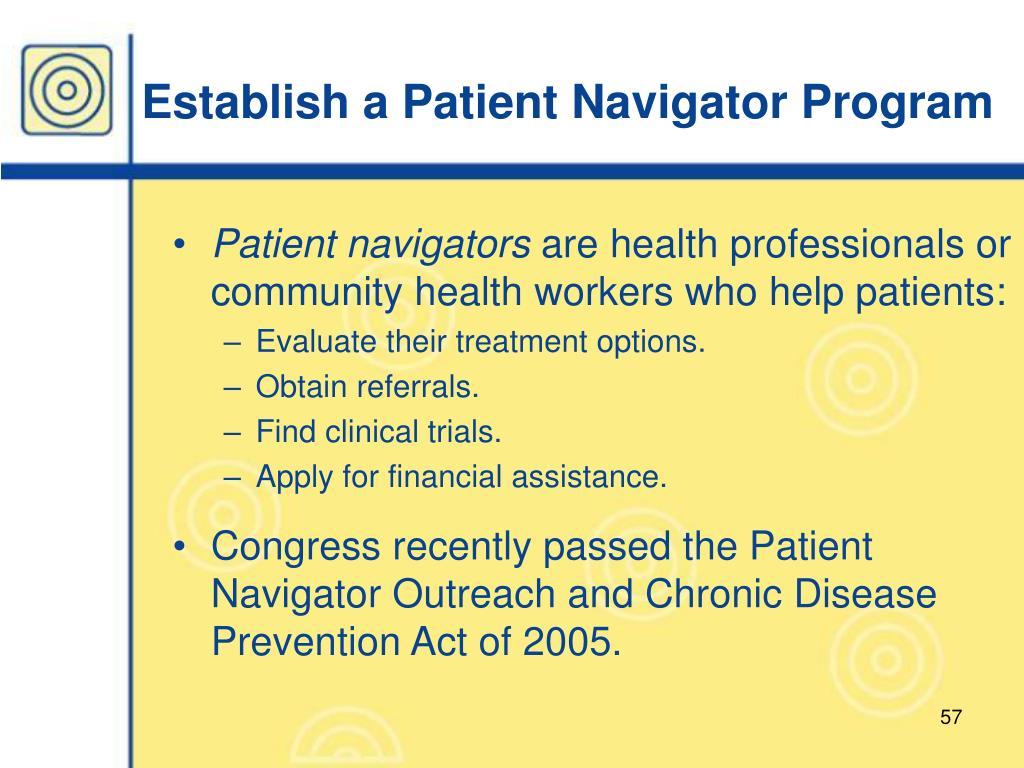 Establish a Patient Navigator Program