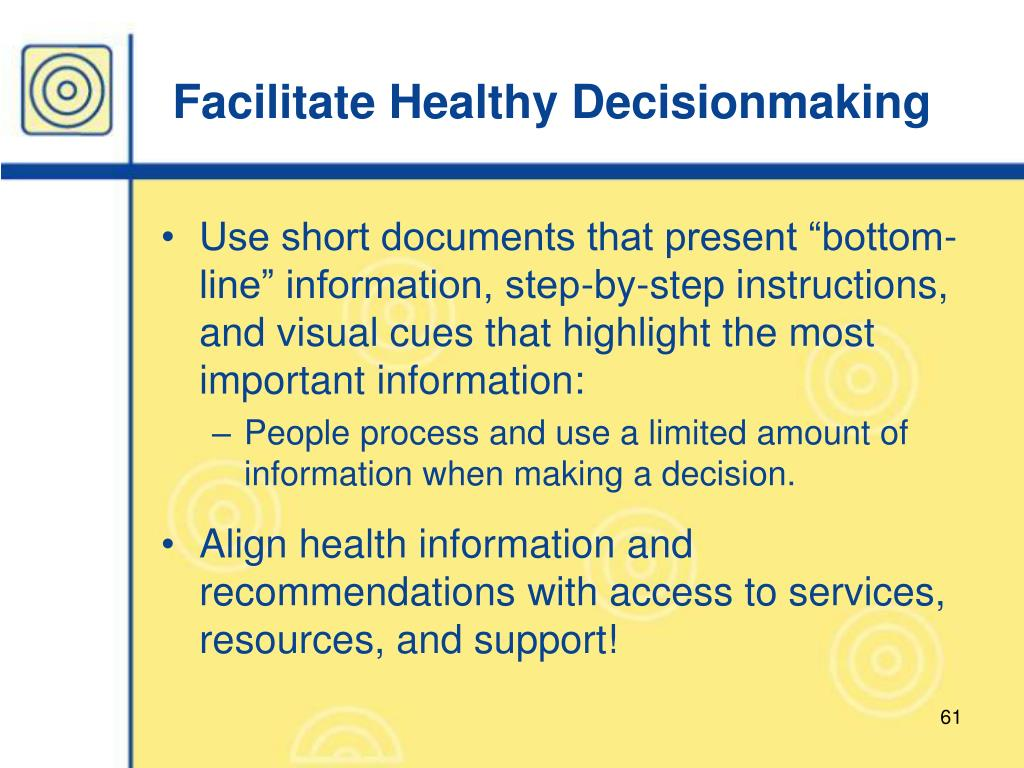 Facilitate Healthy Decisionmaking