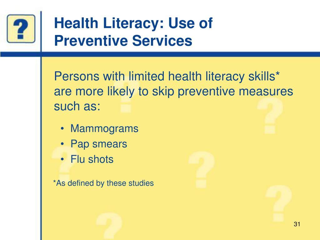 Health Literacy: Use of