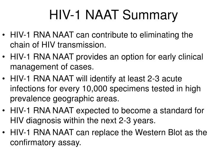 HIV-1 NAAT Summary
