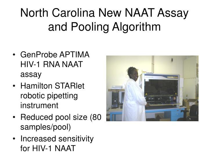 North Carolina New NAAT Assay and Pooling Algorithm