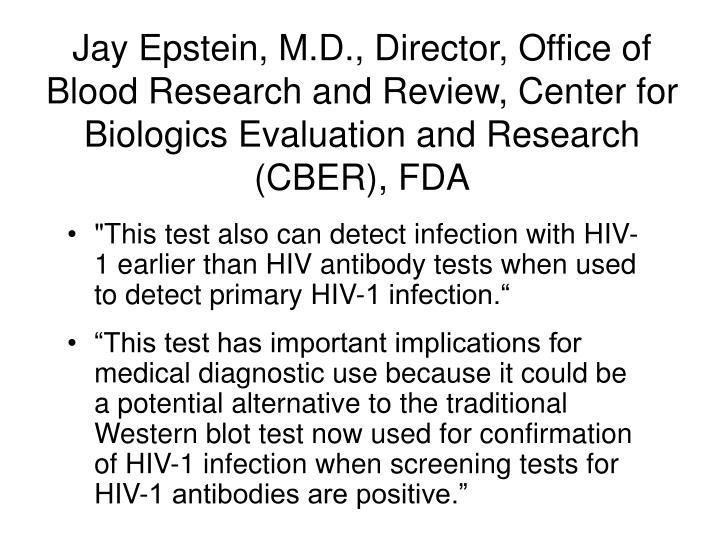 Jay Epstein, M.D., Director, Office of Blood Research and Review, Center for Biologics Evaluation and Research (CBER), FDA
