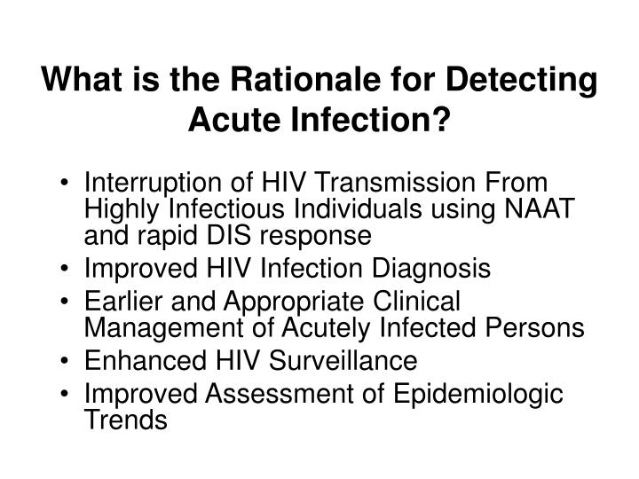 What is the Rationale for Detecting Acute Infection?