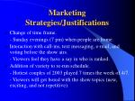 marketing strategies justifications