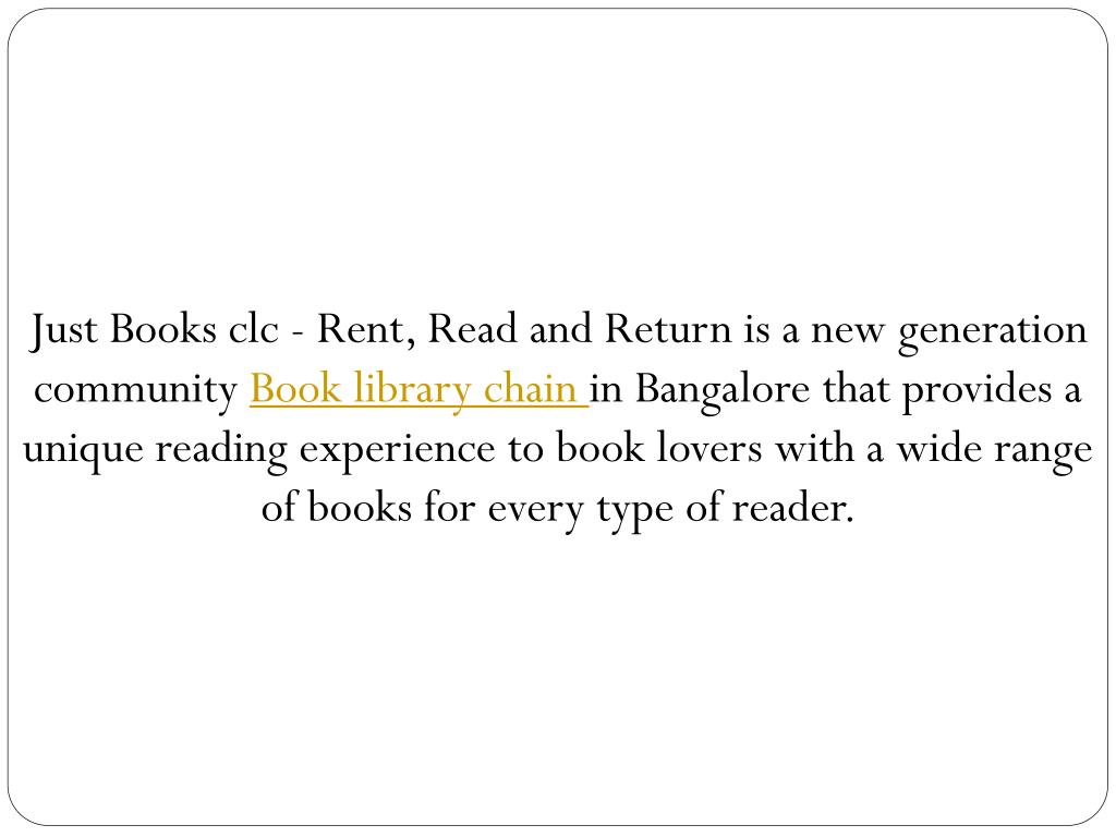 Just Books clc - Rent, Read and Return is a new generation community