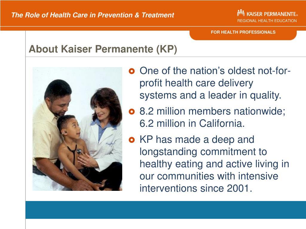 About Kaiser Permanente (KP)